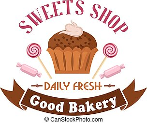 Sweet shop and bakery icon with cupcake, candies - Sweet...
