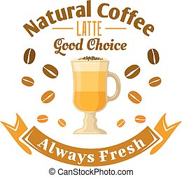 Cafe or coffee shop round retro badge with latte - Cafe or...