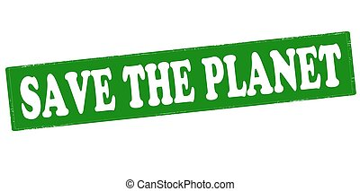 Save the planet - Rubber stamp with text save the planet...