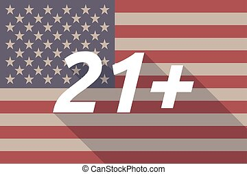 Long shadow USA flag with the text 21+ - Illustration of a...