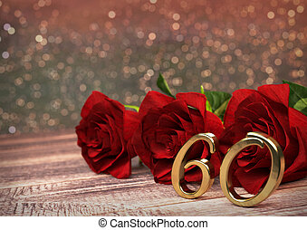 birthday concept with red roses on wooden desk. sixtieth....