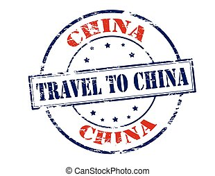 Travel to China - Rubber stamp with text travel to China...