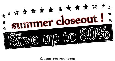 Summer closeout - Rubber stamp with text Summer closeout...