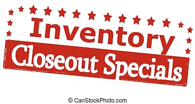 Inventory closeout specials - Rubber stamp with text...