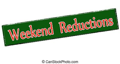 Weekend reductions - Rubber stamp with text weekend...