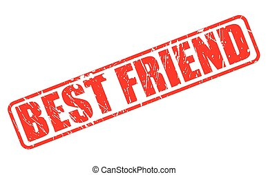 BEST FRIEND RED STAMP TEXT ON WHITE