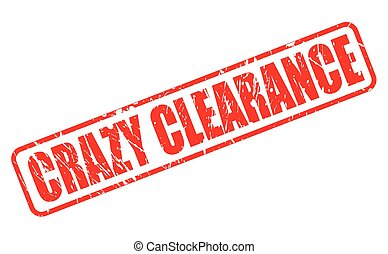 CRAZY CLEARANCE RED STAMP TEXT