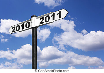 2010 2011 sign - New year signpost for the years 2010 and...