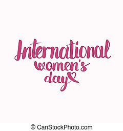 International Womens Day letterrring - Hand lettering...