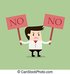 businessman holding a signboard that say no, Business...