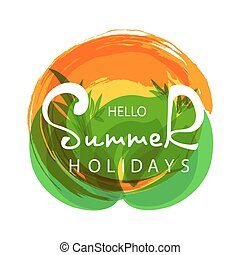 Hello Summer quote on tropical background.