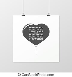 Love. Quote Typographical Background. - To the world you may...