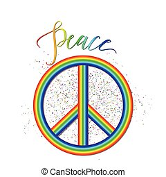 Vector illustration of rainbow peace logo with grunge effect, lettering sign isolated on white. Creative hipster background about accord, reconciliation, unity, amity for web or print design