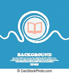 Open book  sign icon. Blue and white abstract background flecked with space for text and your design. Vector