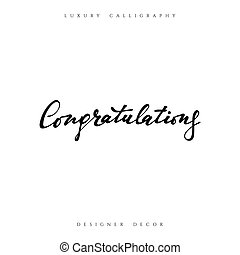 Congratulations calligraphic inscription. Design decor...