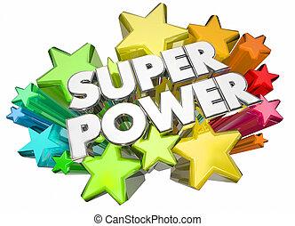 Super Power Hero Strength Words Stars 3d Illustration