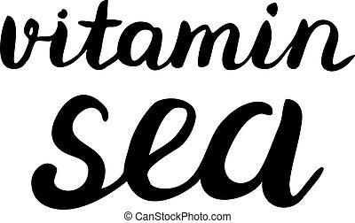 Vitamin sea lettering. - Vitamin sea. Brush hand lettering....