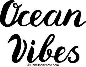 Ocean vibes lettering - Ocean vibes Brush hand lettering...