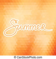 Colorful Geometric Background with Text Summer ,Summer...