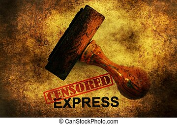 Censored express grunge concept