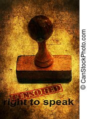 Censored right to speak grunge concept