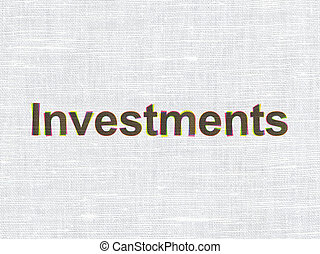 Banking concept: Investments on fabric texture background