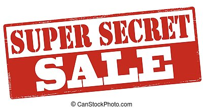 Super secret sale - Rubber stamp with text super secret sale...