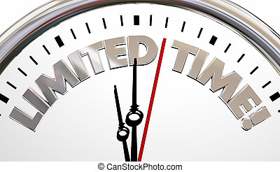 Limited Time Clock Deadline Countdown Words 3d...