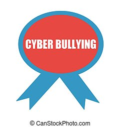 CYBER BULLYING white wording on background red ribbon