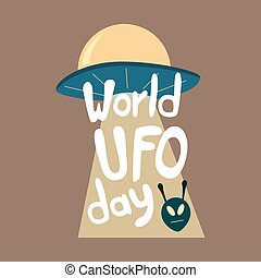 Poster for World UFO day with alien spaceship.