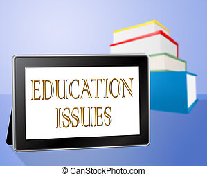 Education Issues Represents Educati - Education Issues...
