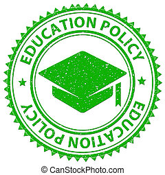 Education Policy Shows Stamped Schooling And Procedure -...