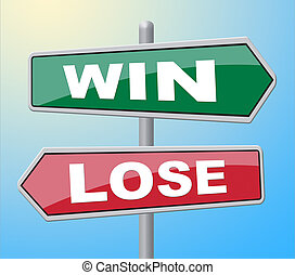Win Lose Represents Failed Success And Advertisement - Win...