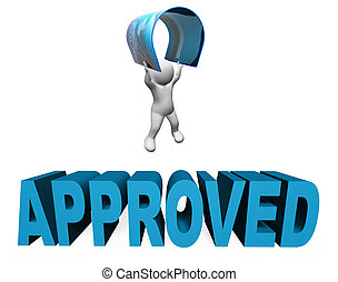 Credit Card Approved Means Verified And Assured 3d Rendering