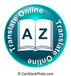 Translate Online Represents Foreign - Translate Online...