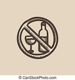 No alcohol sign sketch icon - No alcohol sign vector sketch...