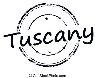 Tuscany - Rubber stamp with word Tuscany inside, vector...