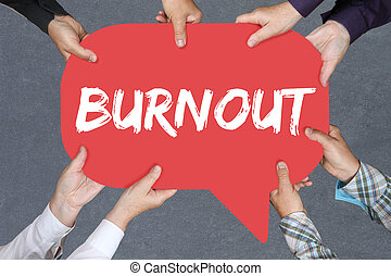 Group of people holding burnout ill illness stress stressed...
