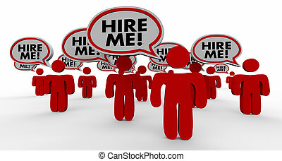 Hire Me Job Candidates Interview Speech Bubble People 3d...