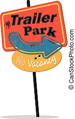 Trailer park sign - Vintage style trailer park sign, vector...