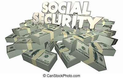 Social Security Cash Money Retirement Savings 3d...