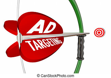 Ad Targeting Advertising Campaign Bow Arrow 3d Illustration