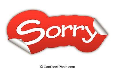 sorry, sticker sorry, red sticker sorry, red vector sticker...