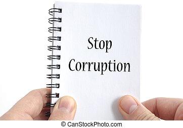 Stop corruption text concept