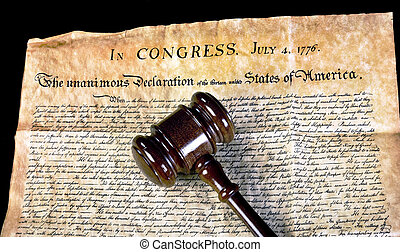 Freedom and Justice. - American Declaration of Independence...