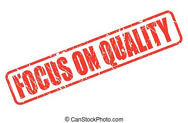 FOCUS ON QUALITY RED STAMP TEXT