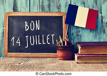 text bon 14 juillet, happy 14th of July in French - a...