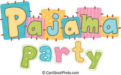 Pajama Party Typography - Typography Illustration Featuring...