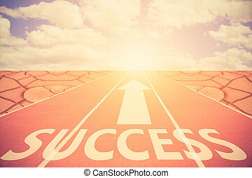 Run Track To Success and sign which symbol success. Concept for success.Vintage color