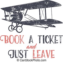 Vintage airplane typography poster. Lettering and old...